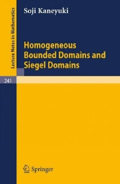 Homogeneous Bounded Domains and Siegel Domains (Paperback)