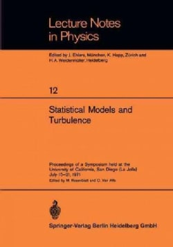 Statistical Models and Turbulence: Proceedings of a Symposium Held at the University of California, San Diego (La... (Paperback)