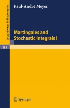 Martingales and Stochastic Integrals (Paperback)