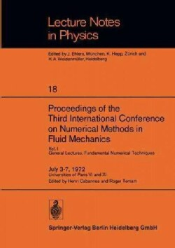 Proceedings of the Third International Conference on Numerical Methods in Fluid Mechanics: General Lectures. Fund... (Paperback)