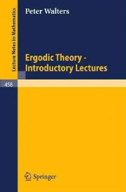 Ergodic Theory - Introductory Lectures (Paperback)