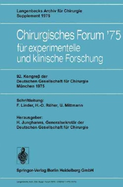 92. Kongreb Der Deutschen Gesellschaft Fur Chirurgie, Munchen, 7.-10. Mai 1975 (Paperback)