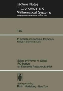 In Search of Economic Indicators: Essays on Business Surveys (Paperback)