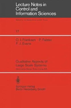 Qualitative Aspects of Large Scale Systems: Developing Design Rules Using Apl (Paperback)