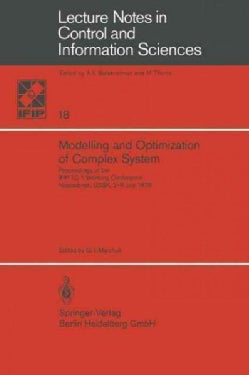 Modelling and Optimization of Complex System: Proceedings of the Ifip-tc 7 Working Conference, Novosibirsk, USSR,... (Paperback)