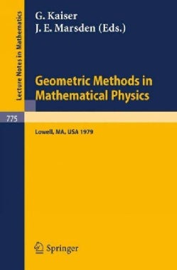 Geometric Methods in Mathematical Physics: Proceedings of an Nsf-cbms Conference Held at the University of Lowell... (Paperback)