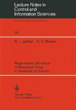 Regenerative Simulation of Response Times in Networks of Queues (Paperback)