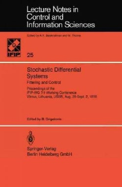 Stochastic Differential Systems: Filtering and Control Proceedings of the Ifip-wg 7/1 Working Conference Vilnius,... (Paperback)