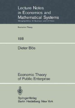 Economic Theory of Public Enterprise (Paperback)