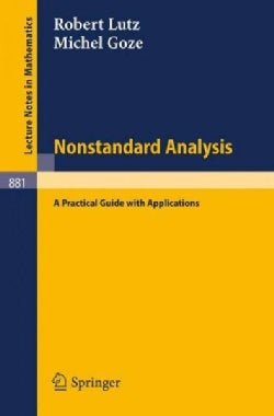 Nonstandard Analysis.: A Practical Guide With Applications. (Paperback)