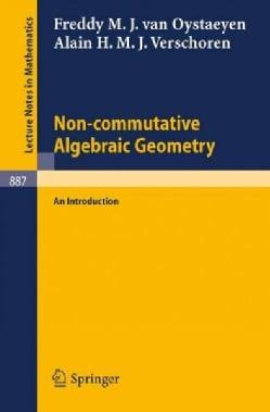 Non-Commutative Algebraic Geometry: An Introduction (Paperback)