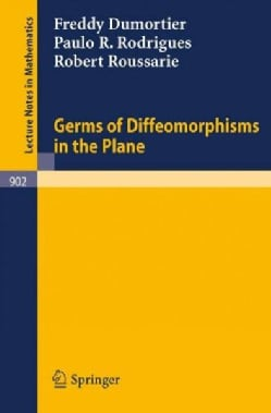 Germs of Diffeomorphisms in the Plane (Paperback)