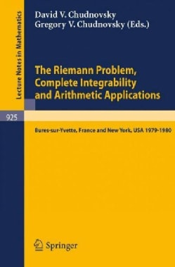 The Riemann Problem, Complete Integrability and Arithmetic Applications: Proceedings of a Seminar Held at the Ins... (Paperback)