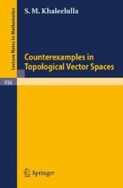 Counterexamples in Topological Vector Spaces (Paperback)