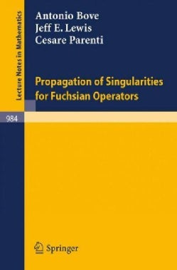 Propagation of Singularities for Fuchsian Operators (Paperback)