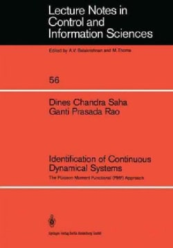 Identification of Continuous Dynamical Systems: The Poisson Moment Functional (Pmf) Approach (Paperback)