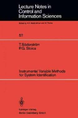 Instrumental Variable Methods for System Identification (Paperback)