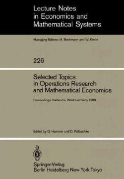Selected Topics in Operations Research and Mathematical Economics: Proceedings of the 8th Symposium on Operations... (Paperback)
