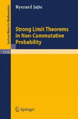 Strong Limit Theorems in Non-commutative Probability (Paperback)