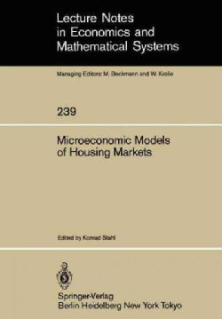 Microeconomic Models of Housing Markets (Paperback)
