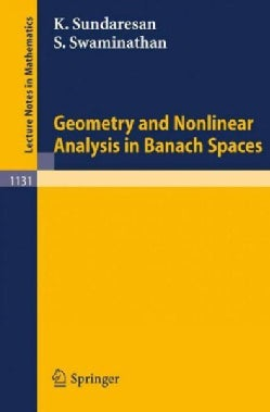 Geometry and Nonlinear Analysis in Banach Spaces (Paperback)
