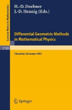 Differential Geometric Methods in Mathematical Physics: Proceedings of an International Conference Held at the Te... (Paperback)