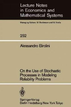 On the Use of Stochastic Processes in Modeling Reliability Problems (Paperback)