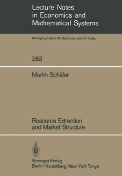 Resource Extraction and Market Structure (Paperback)