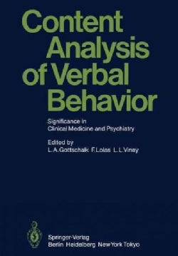 Content Analysis of Verbal Behavior: Significance in Clinical Medicine and Psychiatry (Paperback)