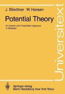 Potential Theory: An Analytic and Probabilistic Approach to Balayage (Paperback)
