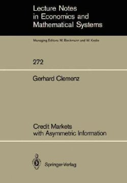 Credit Markets With Asymmetric Information (Paperback)