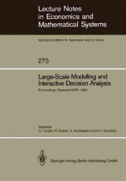 Large-Scale Modelling and Interactive Decision Analysis: Proceedings of a Workshop sponsored by IIASA (Internatio... (Paperback)