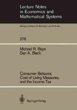 Consumer Behavior, Cost of Living Measures, and the Income Tax (Paperback)