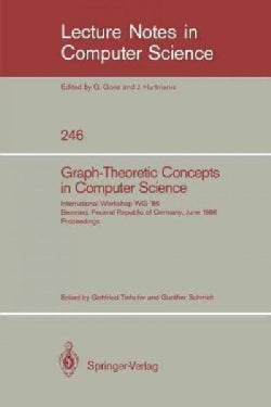 Graph-Theoretic Concepts in Computer Science: International Workshop Wg '86 Bernried, Federal Republic of Germany... (Paperback)