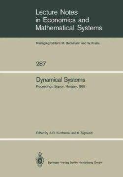 Dynamical Systems: Proceedings of an Iiasa (International Institute for Applied Systems Analysis) Workshop on Mat... (Paperback)