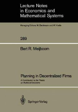 Planning in Decentralized Firms: A Contribution to the Theory on Multilevel Decisions (Paperback)