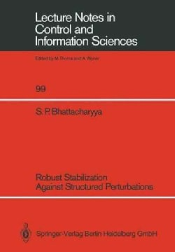 Robust Stabilization Against Structured Perturbations (Paperback)