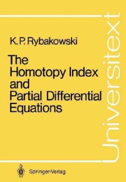 The Homotopy Index and Partial Differential Equations (Paperback)