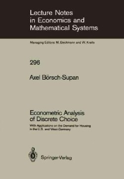 Econometric Analysis of Discrete Choice: With Applications on the Demand for Housing in the U.s. and Westgermany (Paperback)