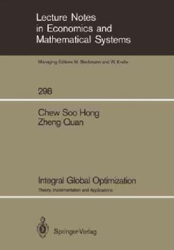 Integral Global Optimization: Theory, Implementation and Applications (Paperback)