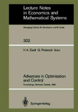 Advances in Optimization and Control: Proceedings of the Conference Optimization Days 86 Held at Montreal, Canada... (Paperback)