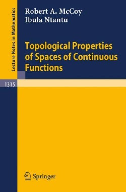 Topological Properties of Spaces of Continuous Functions (Paperback)