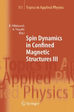 Spin Dynamics In Confined Magnetic Structures III (Hardcover)