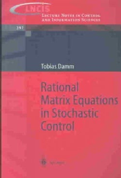 Rational Matrix Equations in Stochastic Control (Paperback)