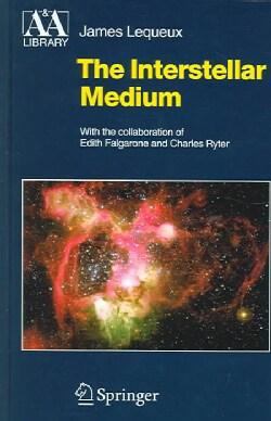 The Interstellar Medium (Hardcover)