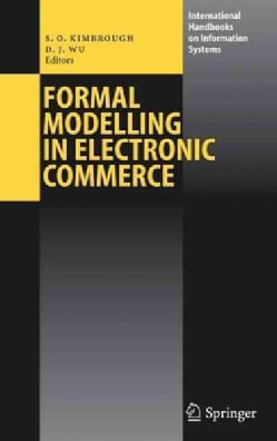 Formal Modelling In Electronic Commerce (Hardcover)