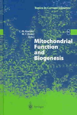 Mitochondrial Function and Biogenesis (Hardcover)
