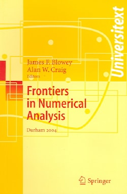 Frontiers of Numerical Analysis: Durham 2004 (Paperback)