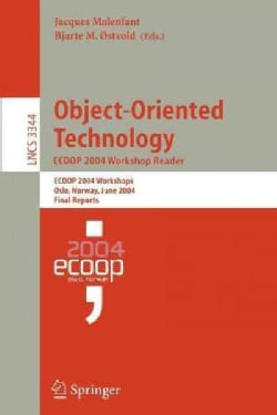 Object-Oriented Technology, Ecoop 2004 Workshop Reader: Ecoop 2004 Workshops, Oslo, Norway, June 14-18, 2004, Fin... (Paperback)