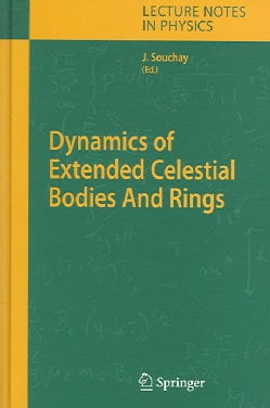 Dynamics of Extended Celestial Bodies And Rings (Hardcover)